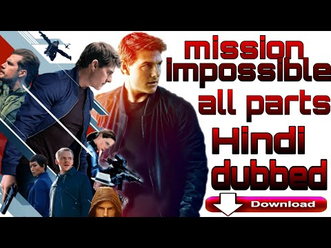 Mission: Impossible All Parts Collection Part 1-6 Dual Audio